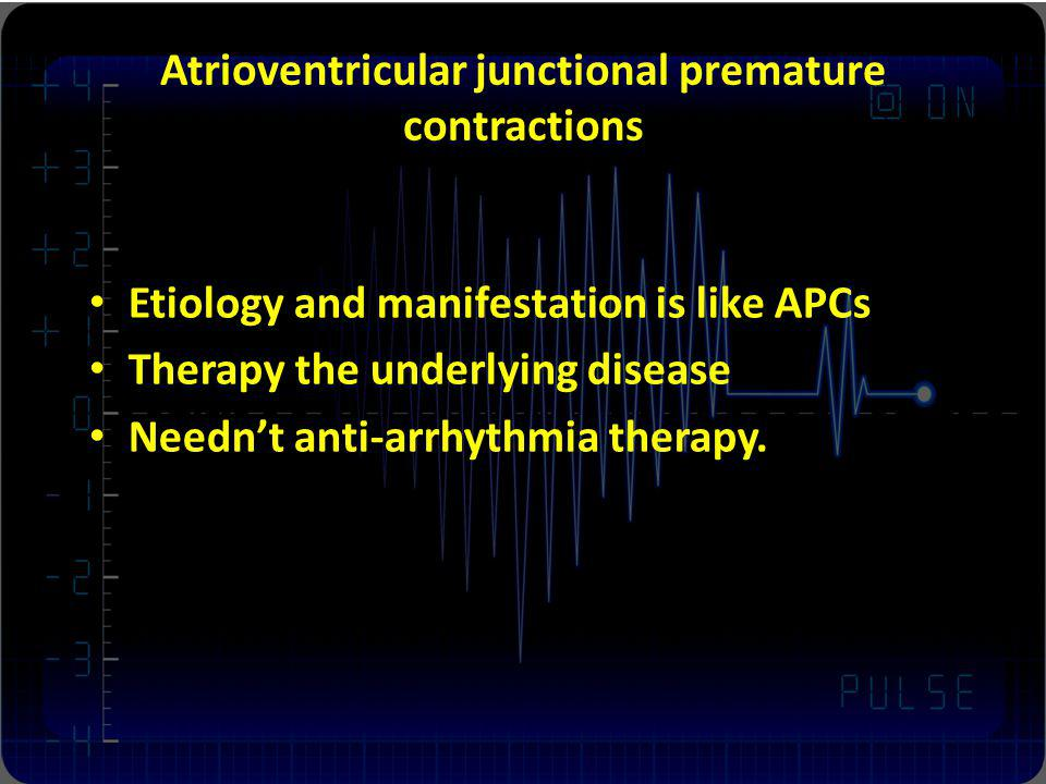 Atrioventricular junctional premature contractions