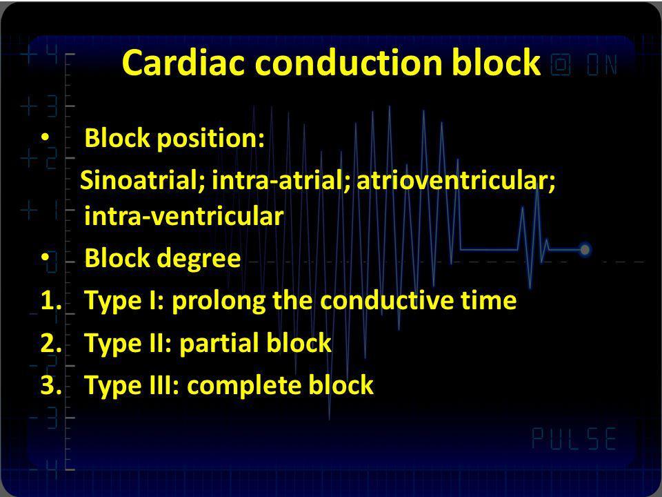 Cardiac conduction block
