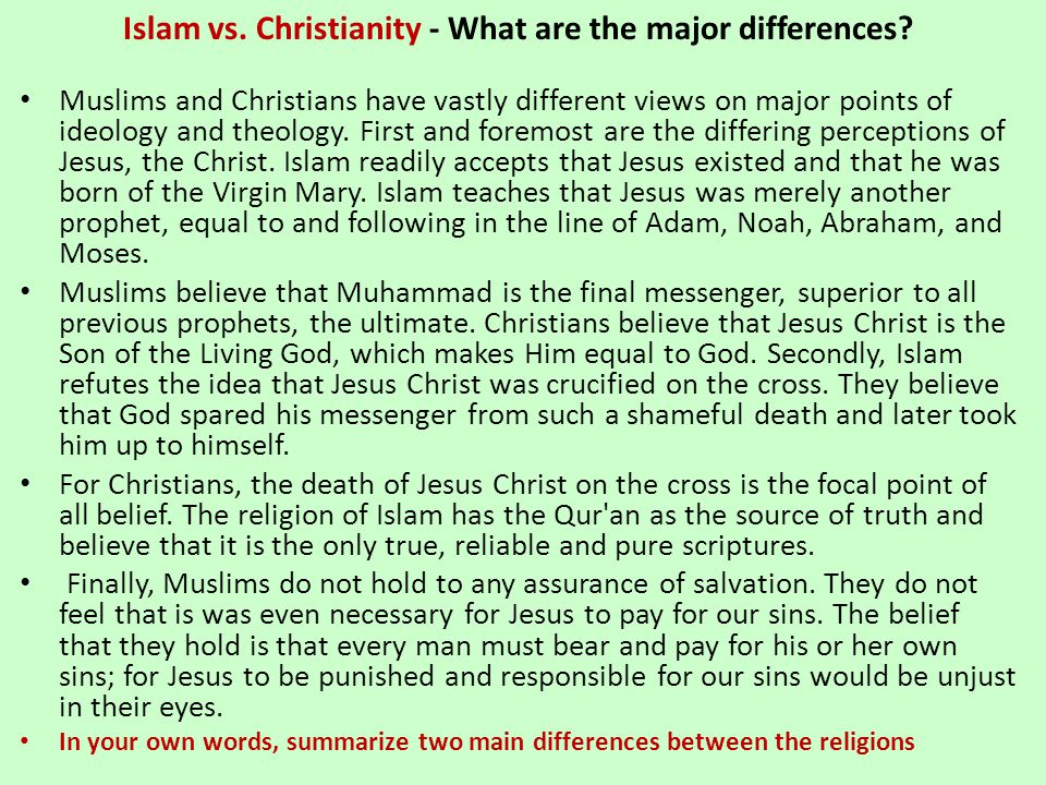 Islam vs. Christianity - What are the major differences