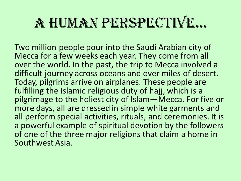 A Human Perspective…
