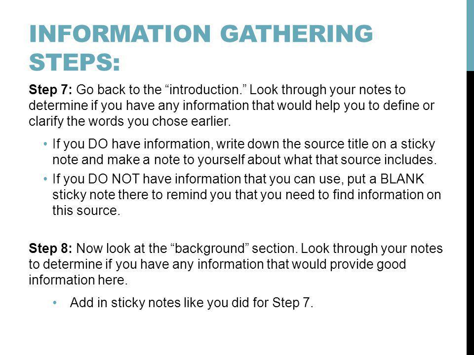 INFORMATION GATHERING STEPS: