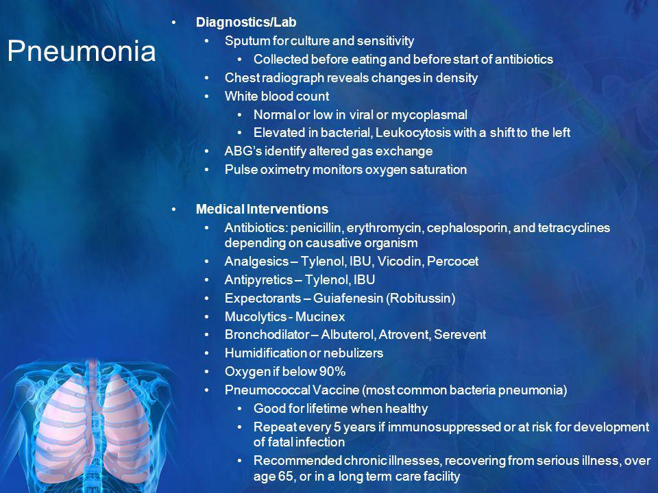 Pneumonia Diagnostics/Lab Sputum for culture and sensitivity