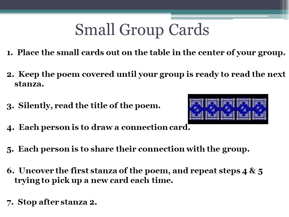 Small Group Cards 1. Place the small cards out on the table in the center of your group.