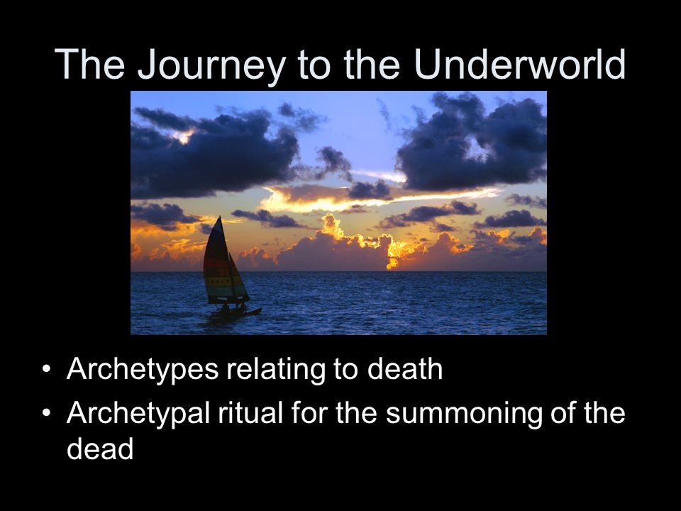 The Journey to the Underworld