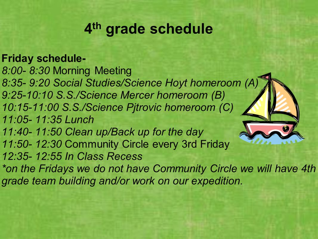 4th grade schedule Friday schedule- 8:00- 8:30 Morning Meeting