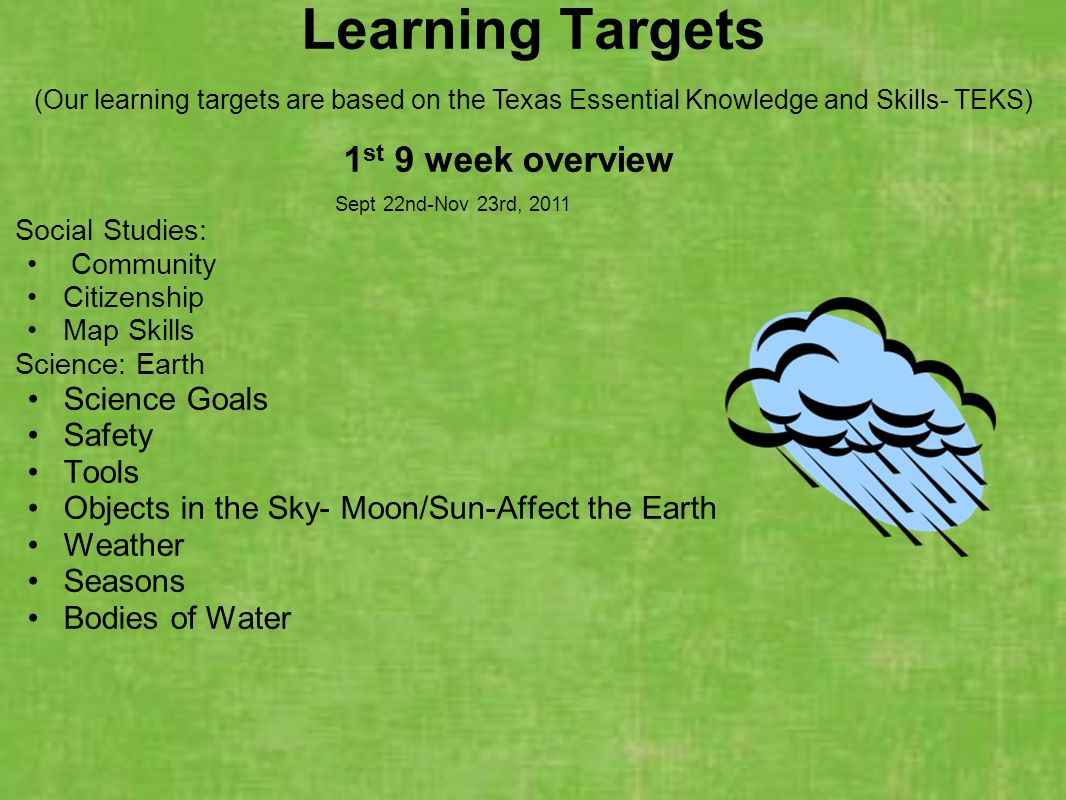 Learning Targets 1st 9 week overview Science Goals Safety Tools