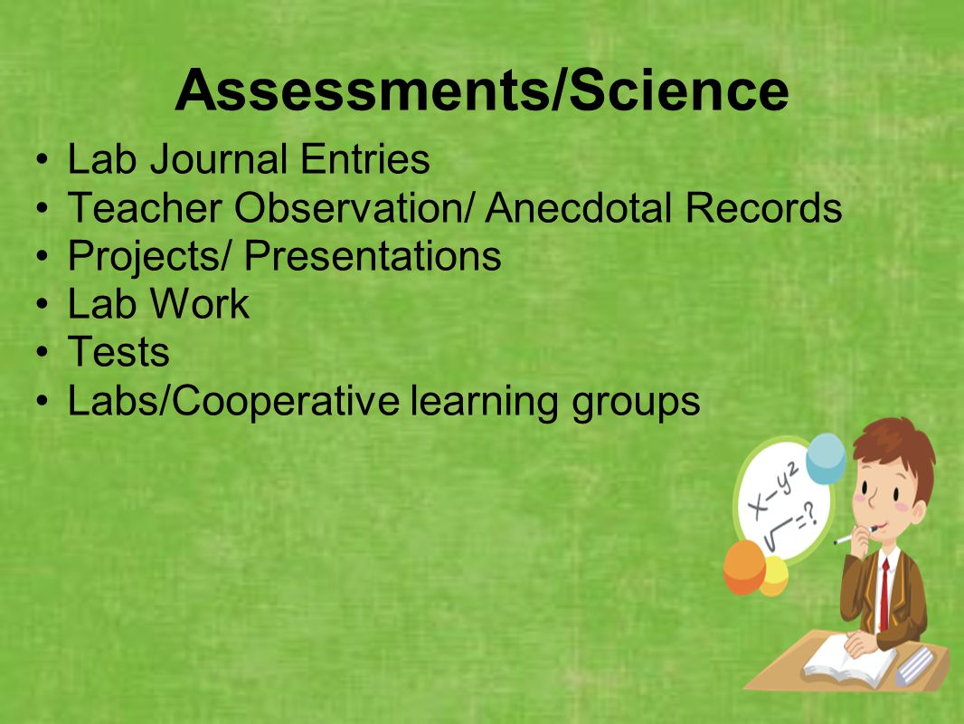 Assessments/Science Lab Journal Entries