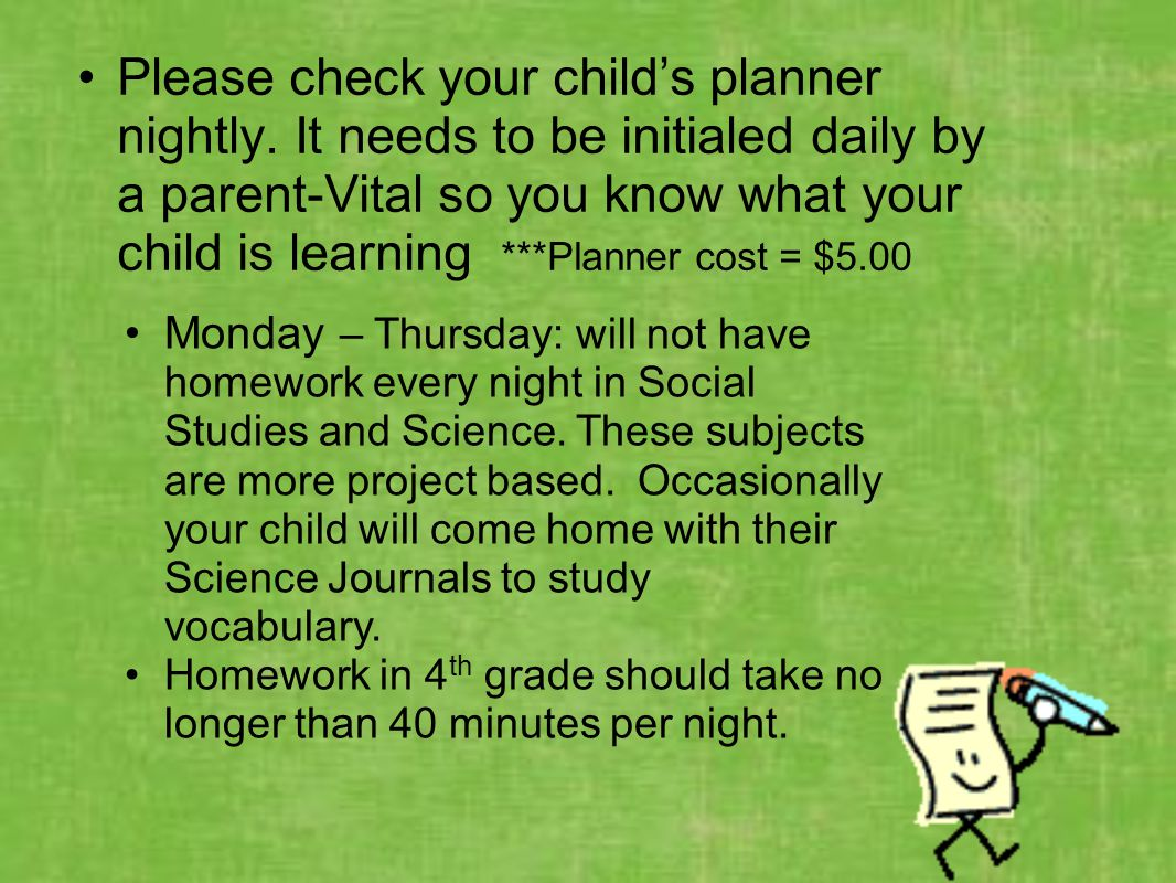 Please check your child's planner nightly