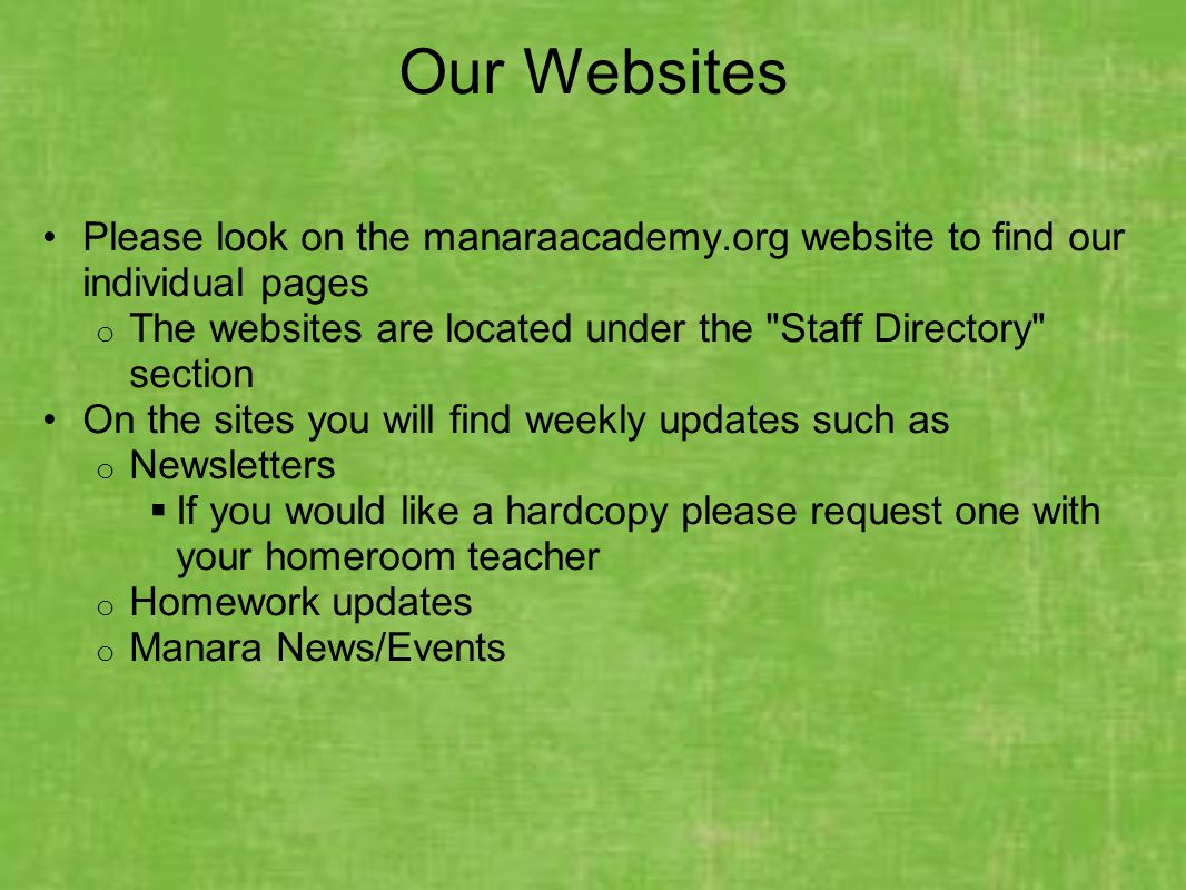 Our Websites Please look on the manaraacademy.org website to find our individual pages. The websites are located under the Staff Directory section.