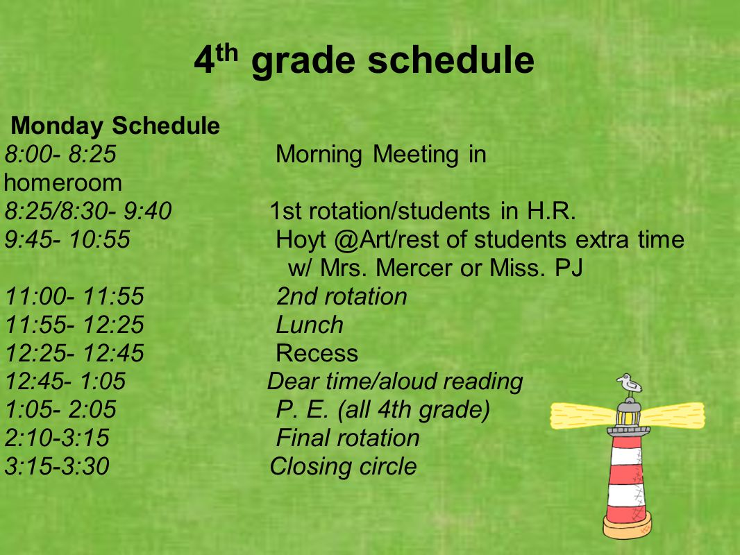4th grade schedule Monday Schedule