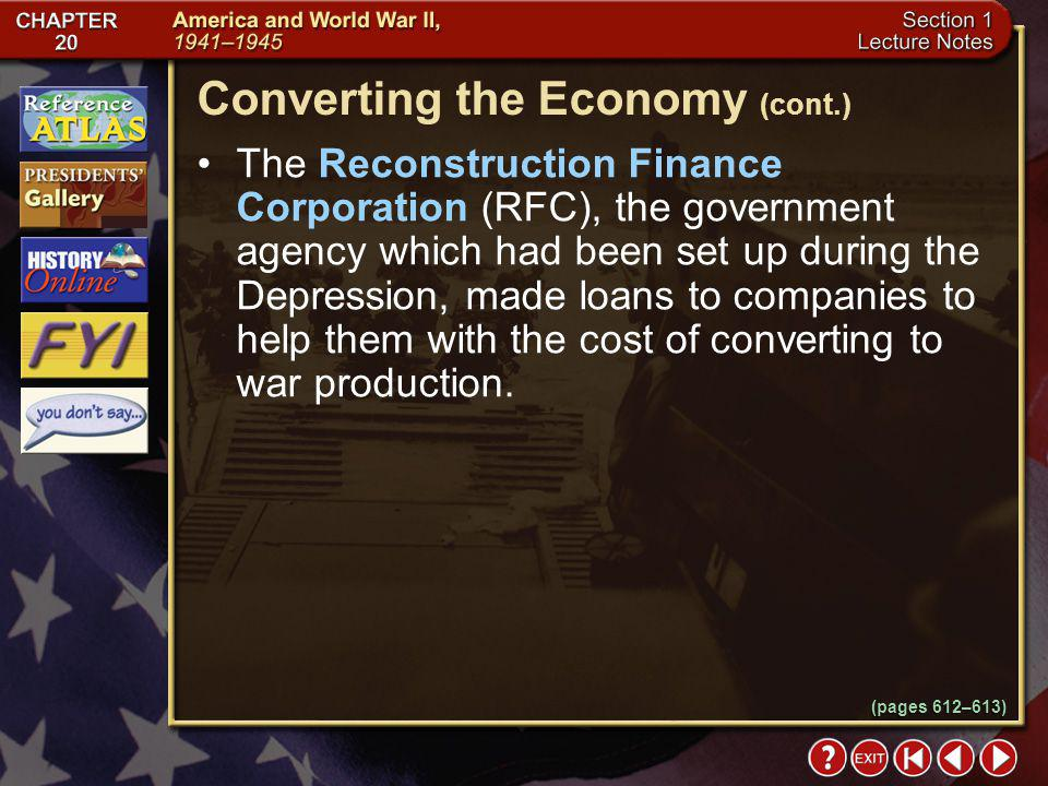 Converting the Economy (cont.)