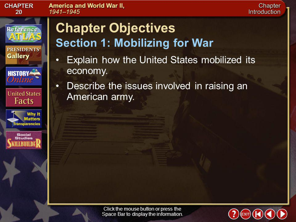 Chapter Objectives Section 1: Mobilizing for War