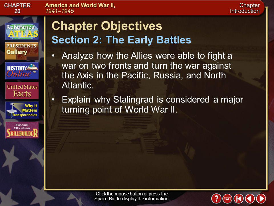 Chapter Objectives Section 2: The Early Battles