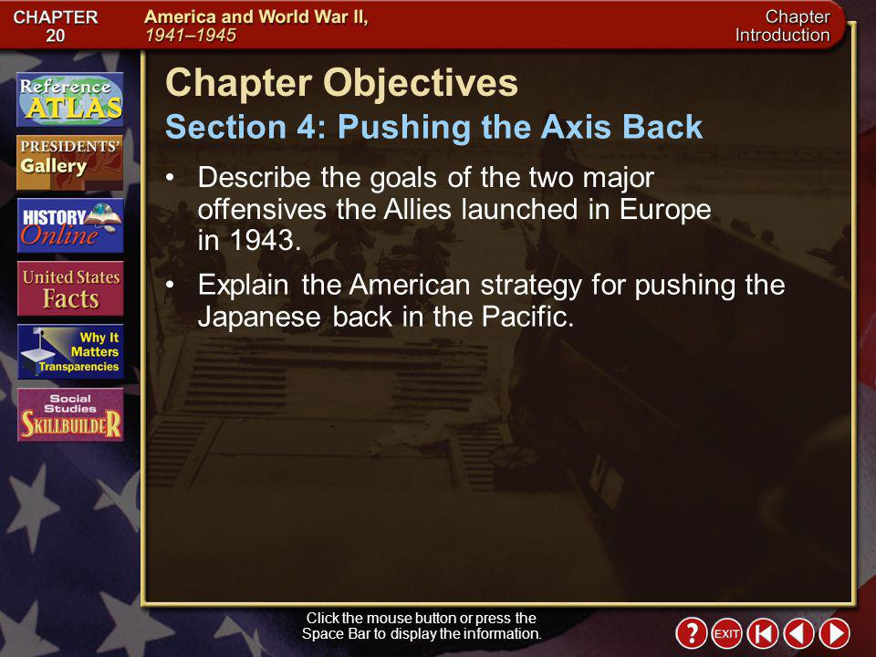 Chapter Objectives Section 4: Pushing the Axis Back