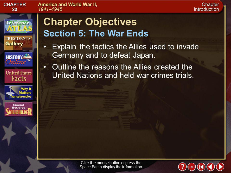 Chapter Objectives Section 5: The War Ends