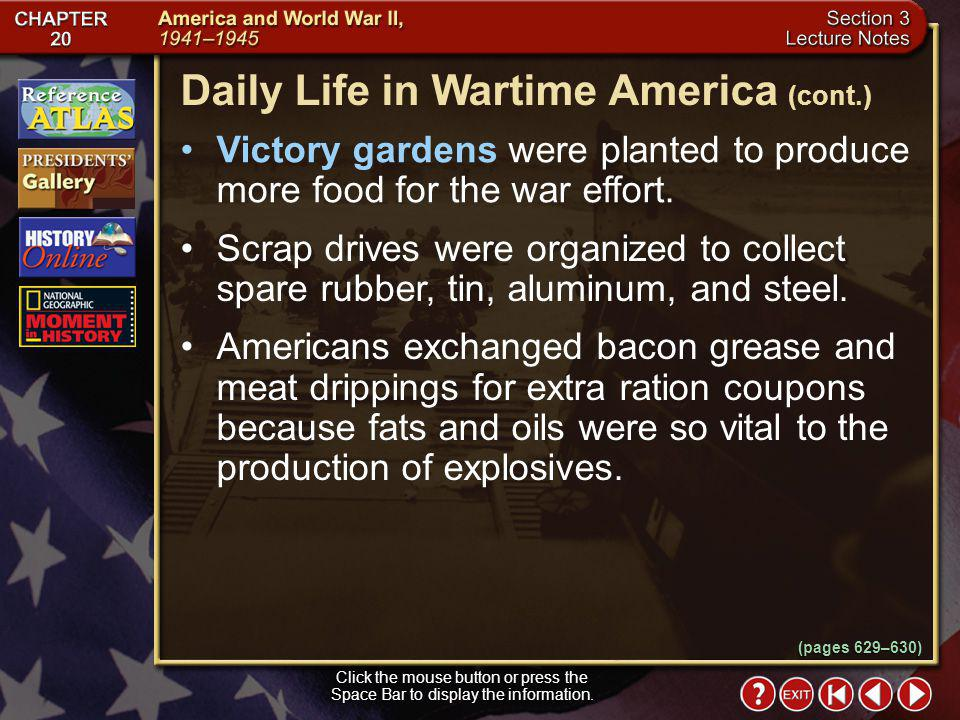 Daily Life in Wartime America (cont.)