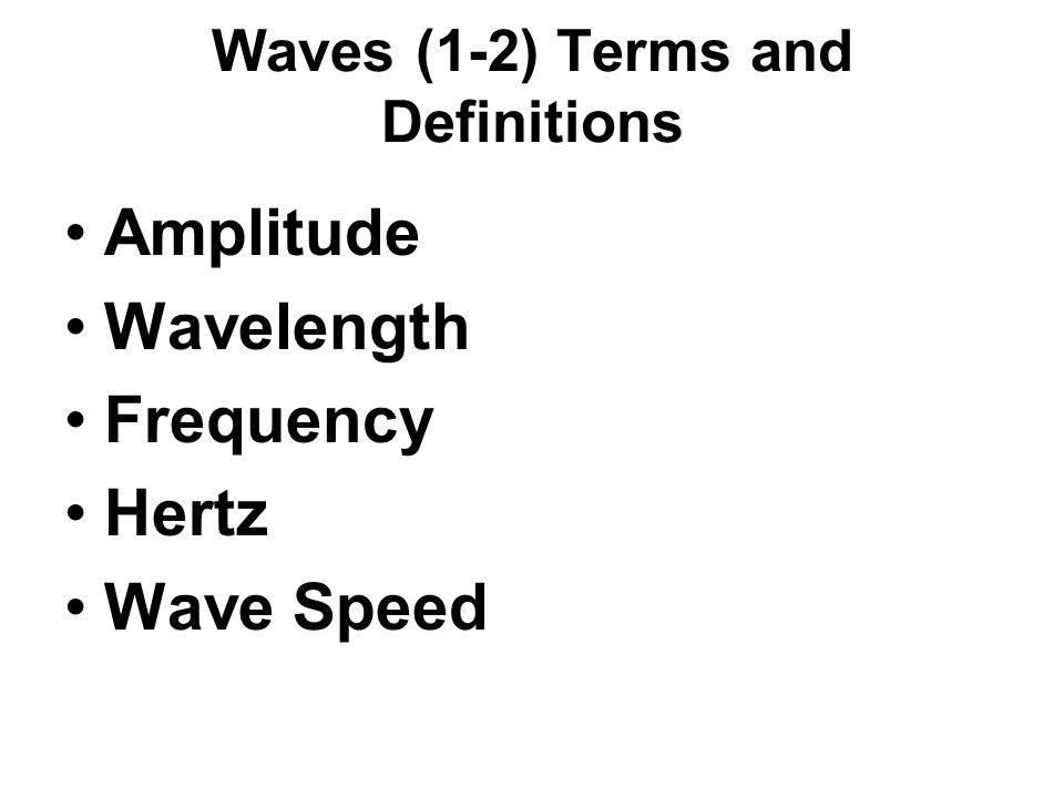 Waves (1-2) Terms and Definitions