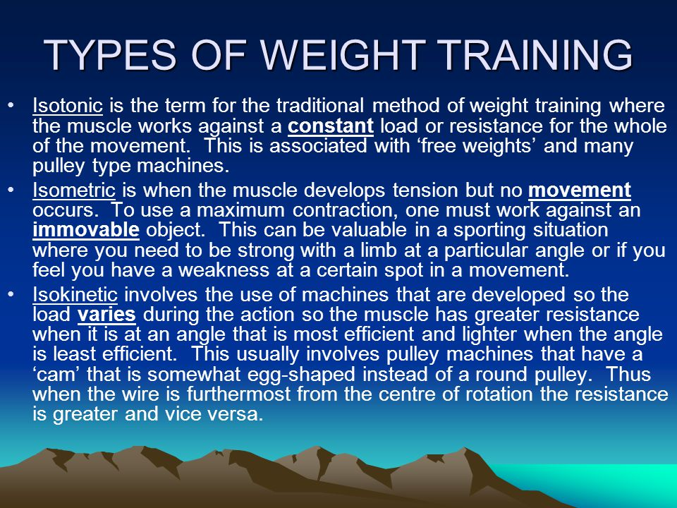 TYPES OF WEIGHT TRAINING