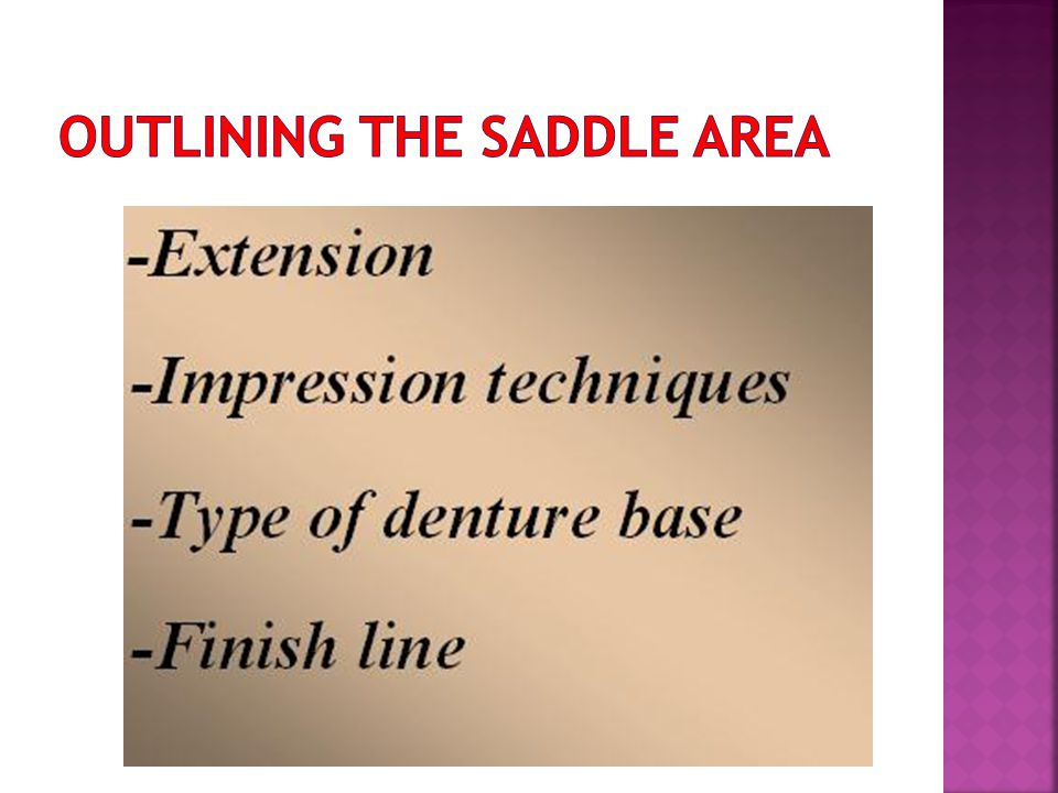 OUTLINING THE SADDLE AREA