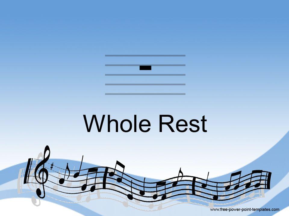 Whole Rest