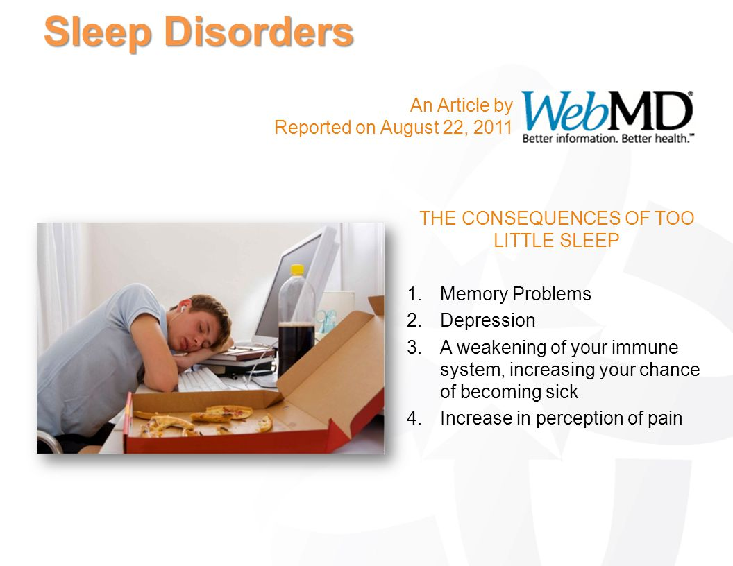 THE CONSEQUENCES OF TOO LITTLE SLEEP