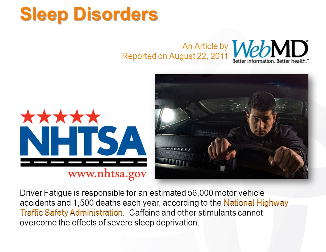 Sleep Disorders An Article by Reported on August 22, 2011