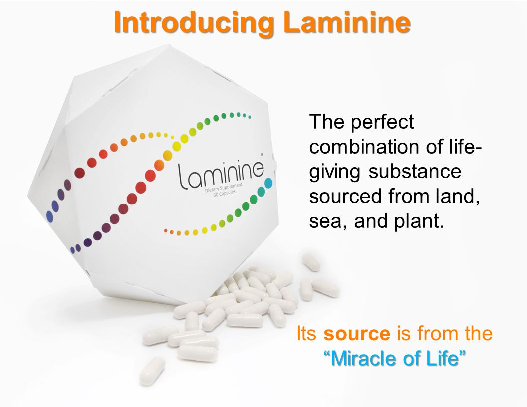 Introducing Laminine The perfect combination of life-giving substance sourced from land, sea, and plant.