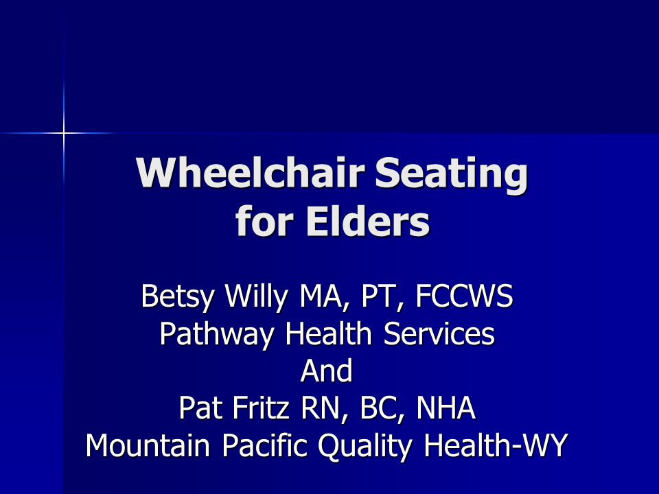 Wheelchair Seating for Elders