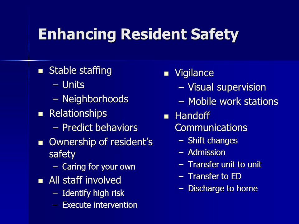 Enhancing Resident Safety
