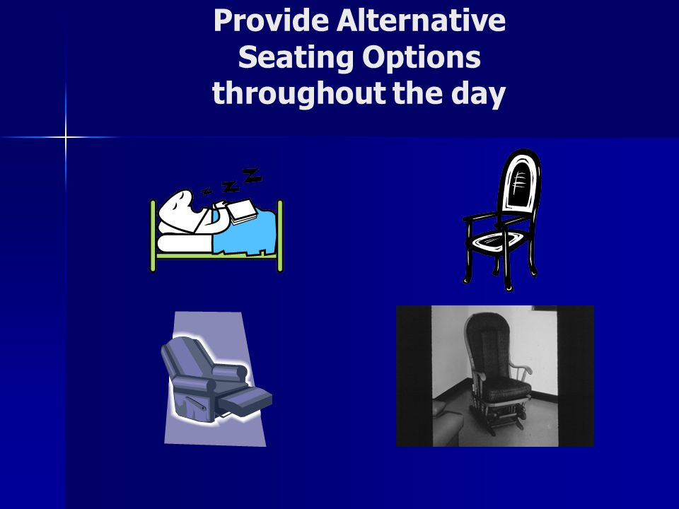 Provide Alternative Seating Options throughout the day