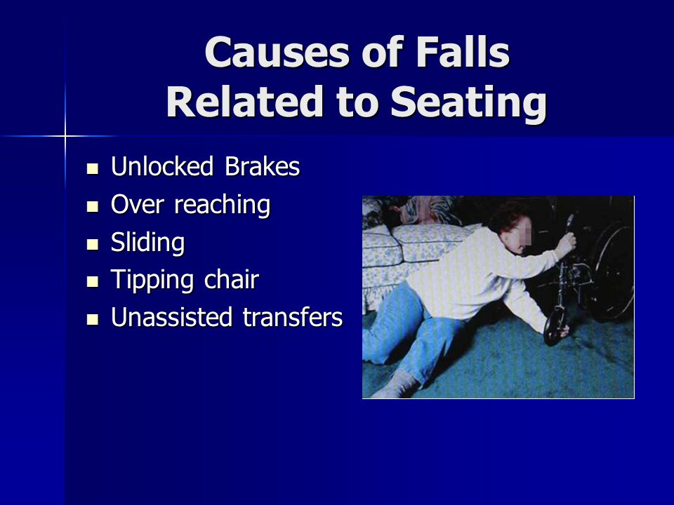 Causes of Falls Related to Seating