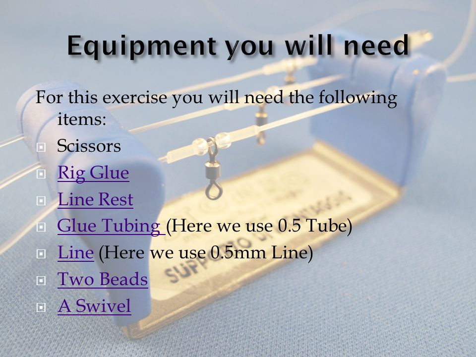 Equipment you will need