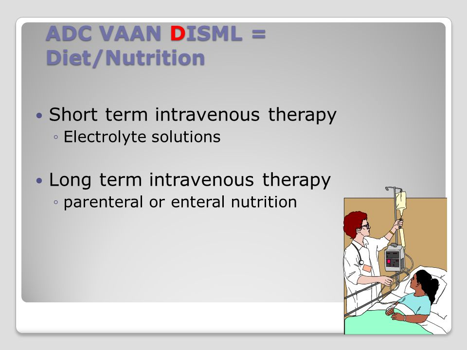 ADC VAAN DISML = Diet/Nutrition