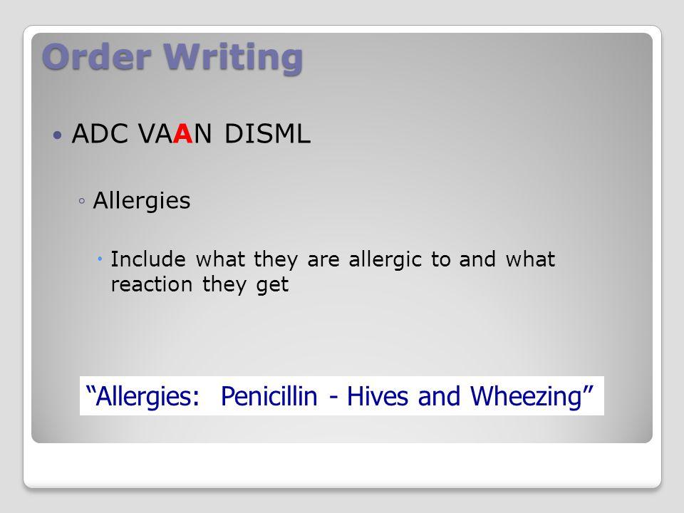 Order Writing ADC VAAN DISML