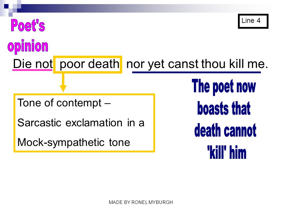 Poet s opinion The poet now boasts that death cannot kill him