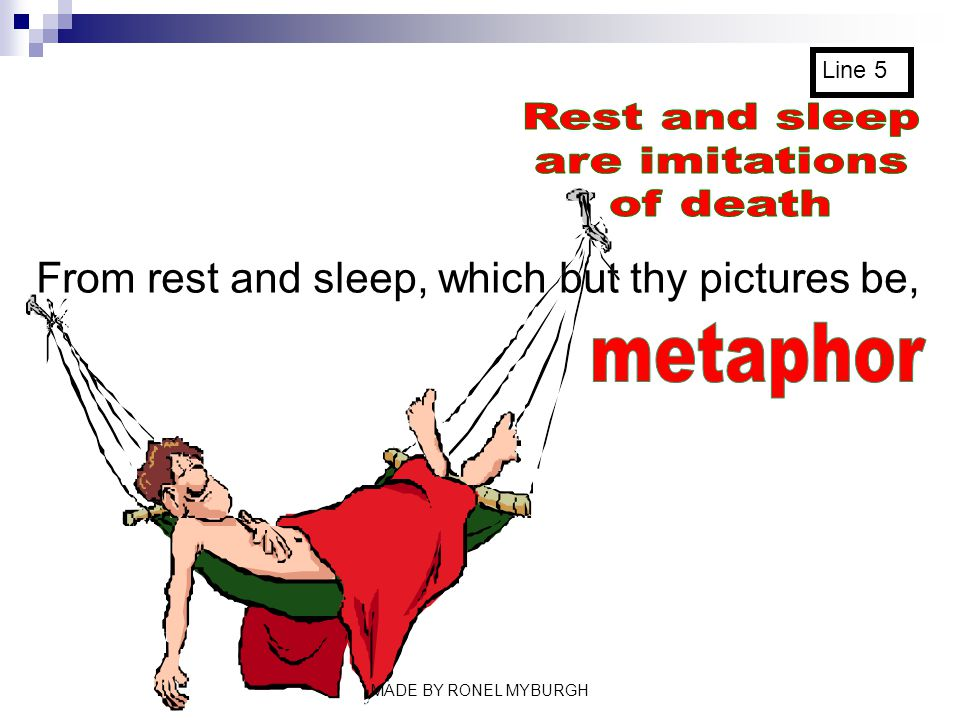Rest and sleep are imitations of death metaphor
