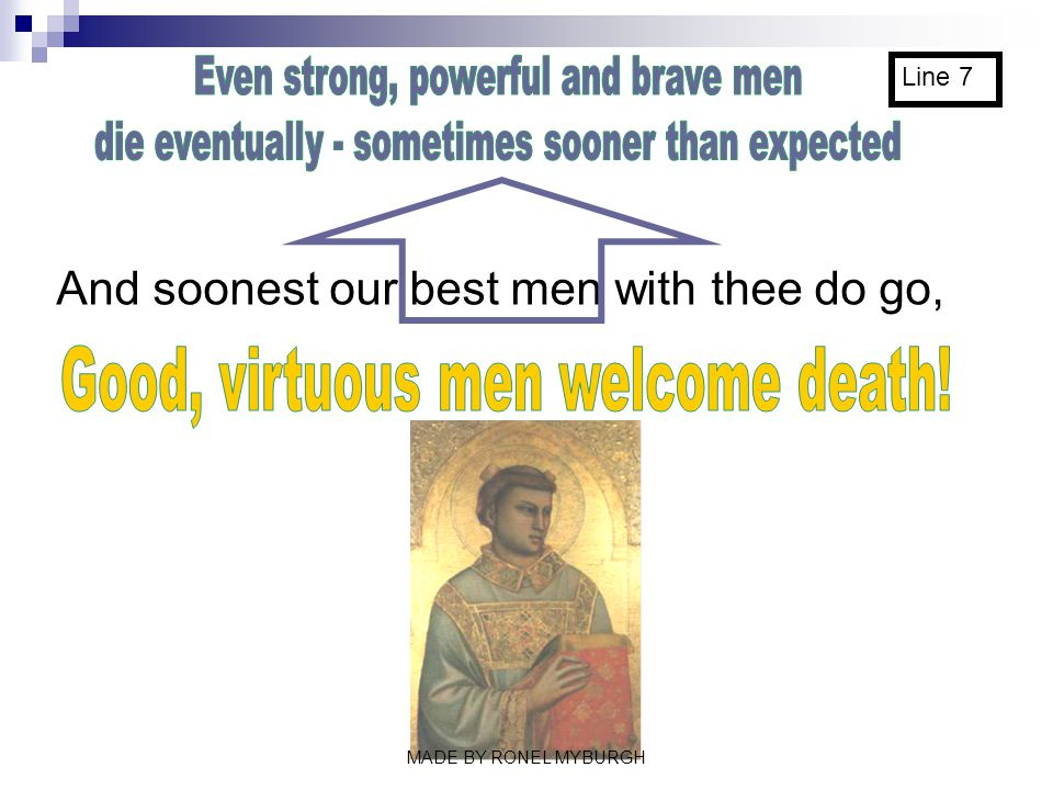 Even strong, powerful and brave men