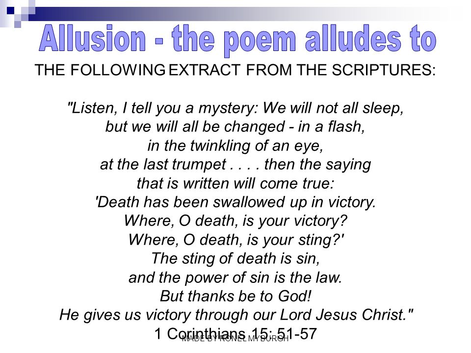 Allusion - the poem alludes to