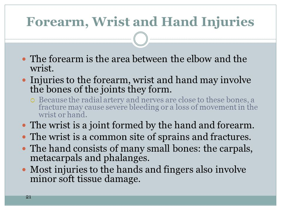 Forearm, Wrist and Hand Injuries