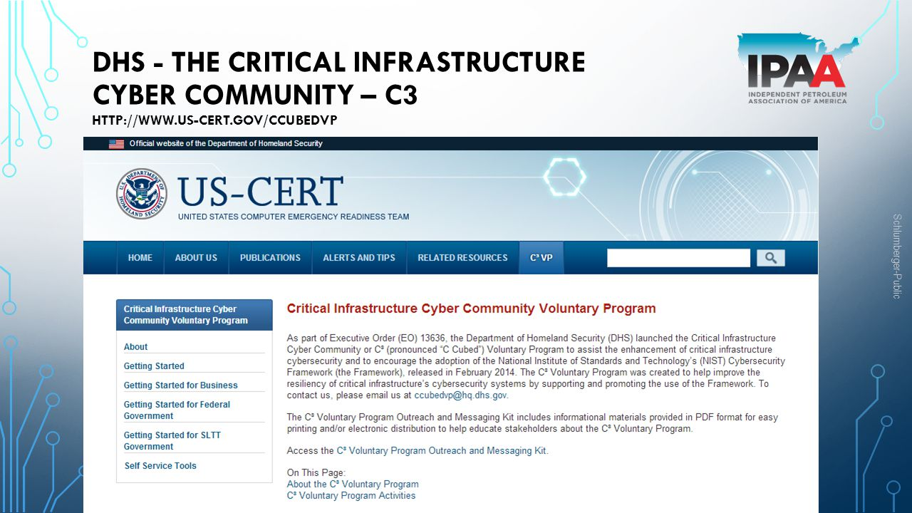 DHS - The Critical Infrastructure Cyber Community – C3 http://www