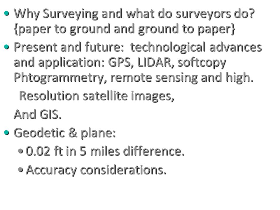 Why Surveying and what do surveyors do