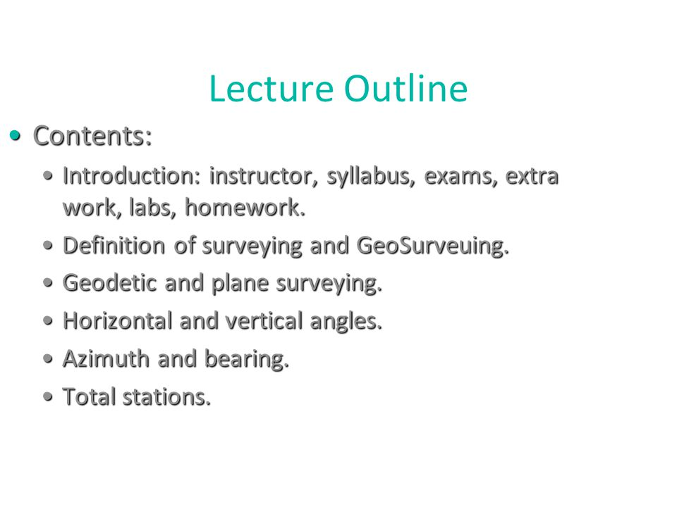 Lecture Outline Contents: