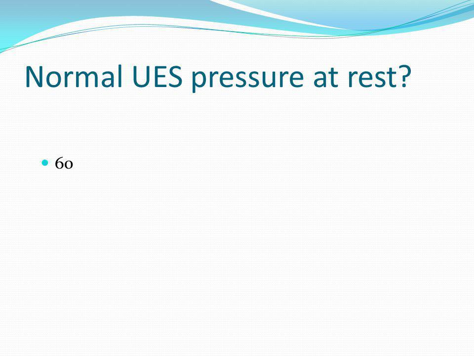 Normal UES pressure at rest