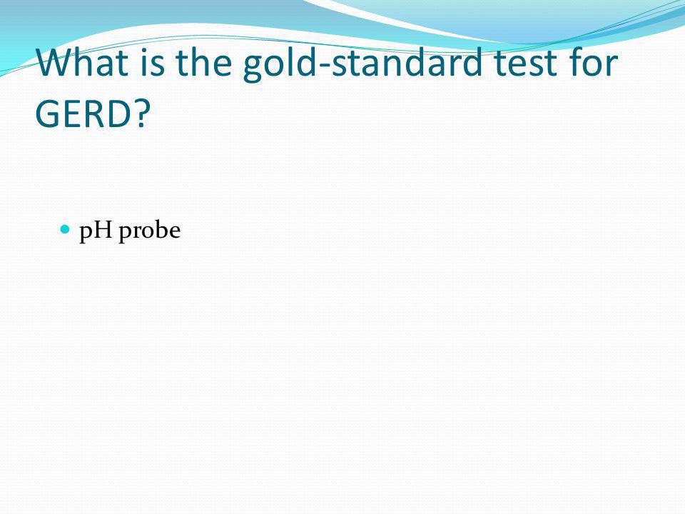What is the gold-standard test for GERD