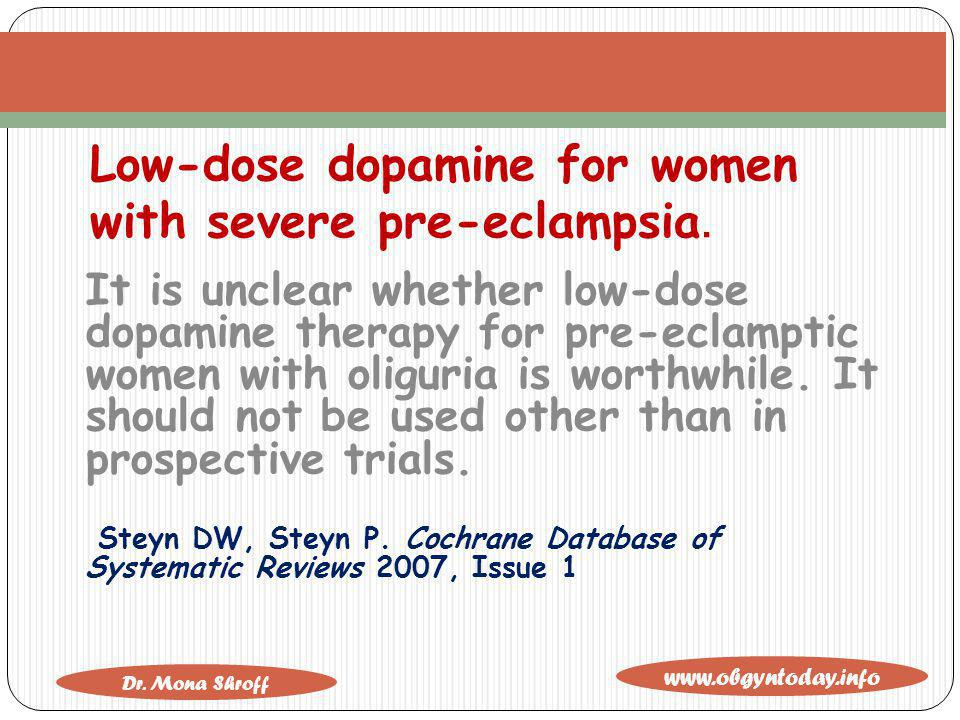 Low-dose dopamine for women with severe pre-eclampsia.