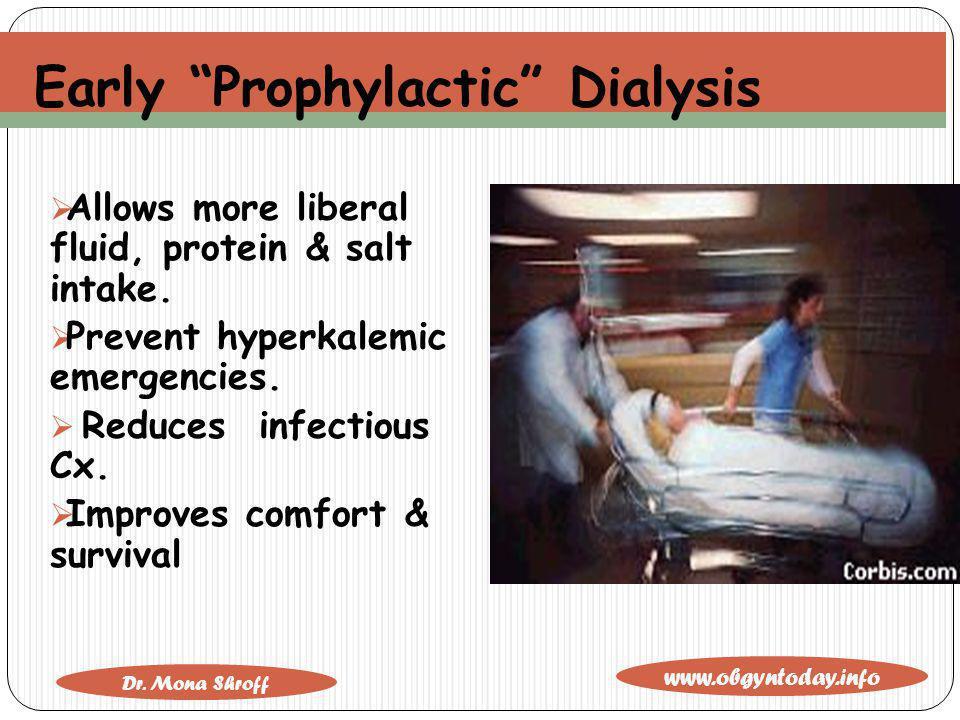 Early Prophylactic Dialysis