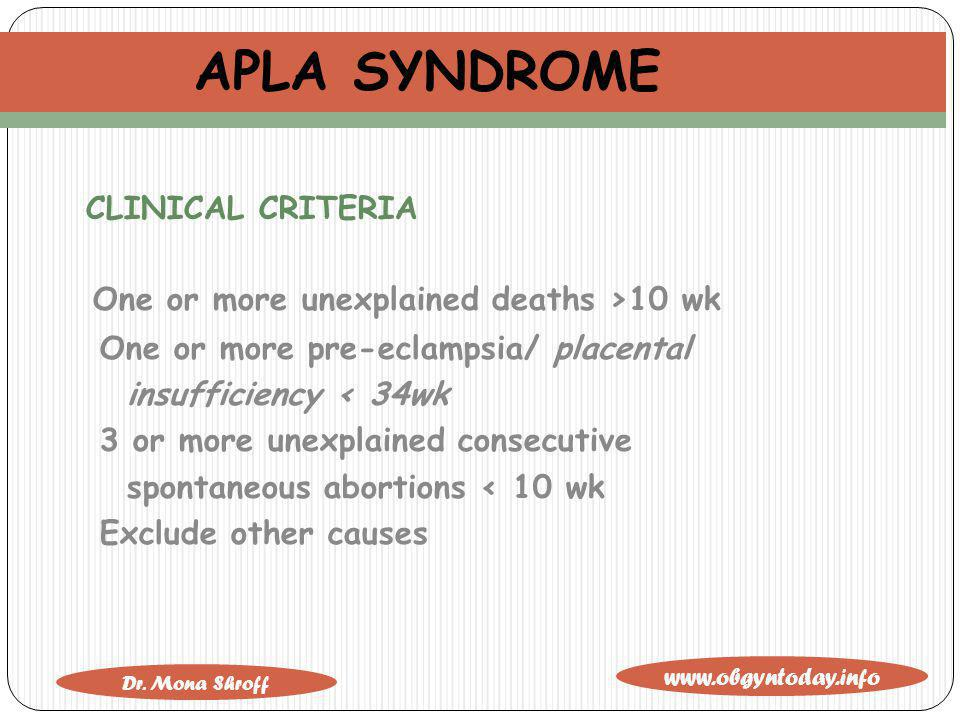 APLA SYNDROME CLINICAL CRITERIA