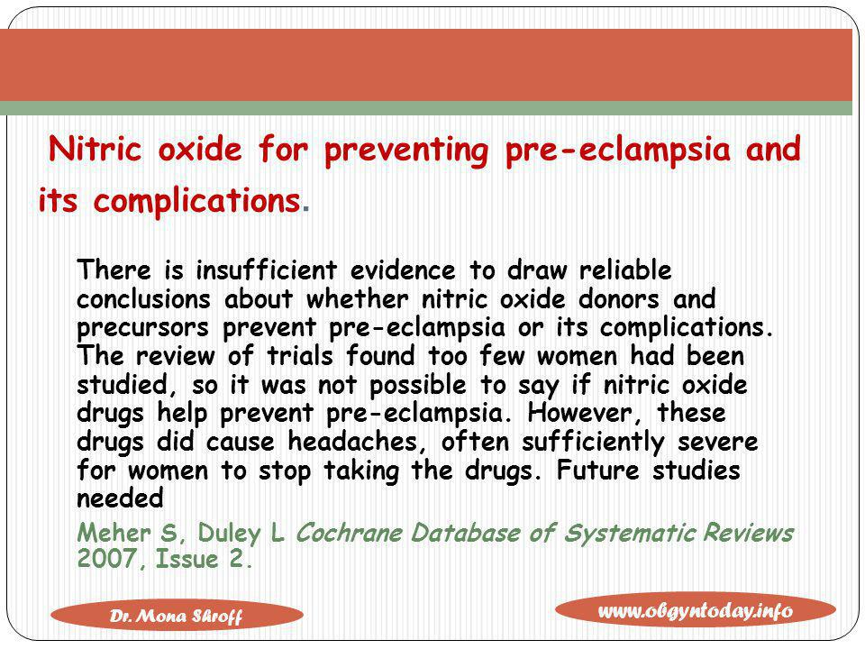 Nitric oxide for preventing pre-eclampsia and its complications.