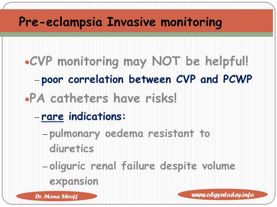 Pre-eclampsia Invasive monitoring