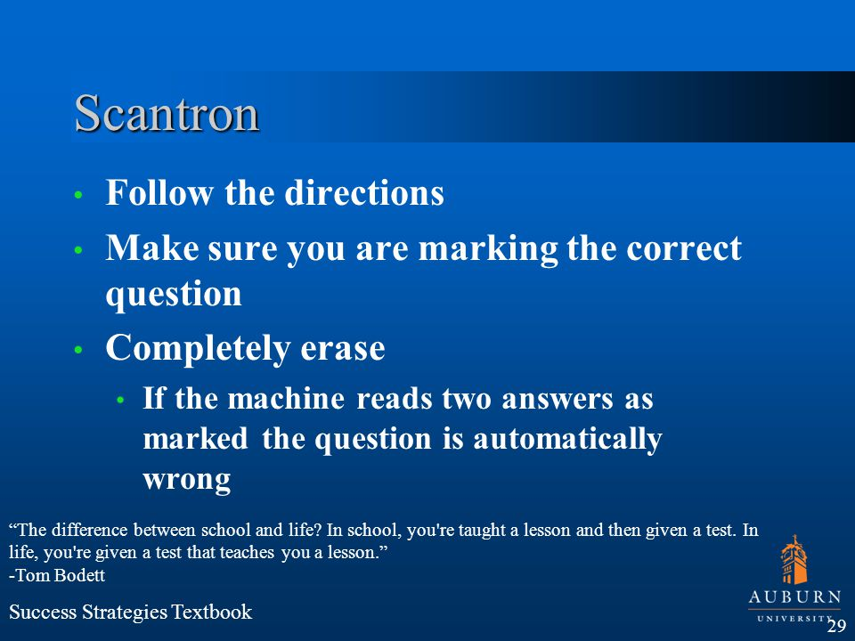 Scantron Follow the directions